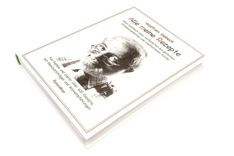 Kochbuch: Alle meine Rezepte von Wolfram Siebeck